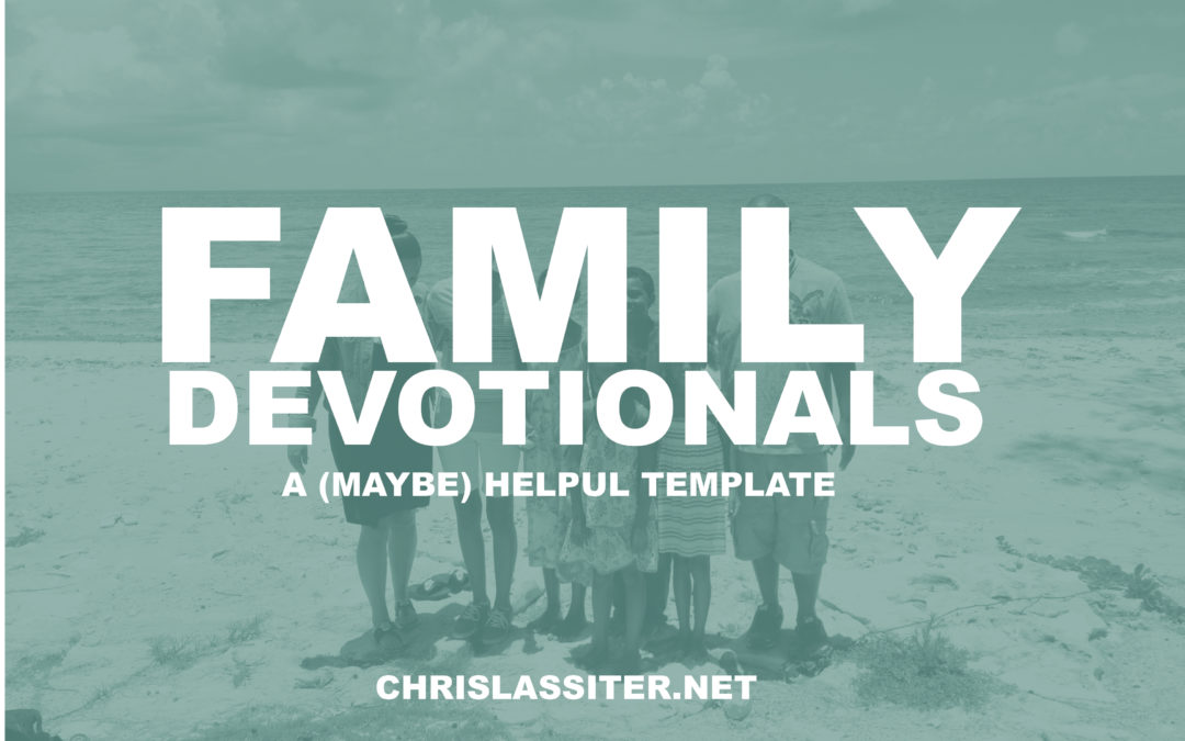 An Idea for Family Devotionals